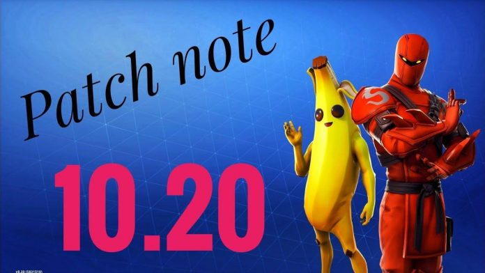 fortnite 10.20 patch notes
