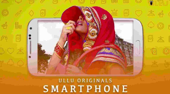 Smartphone-Short-Film-2020-on-ULLU-Originals