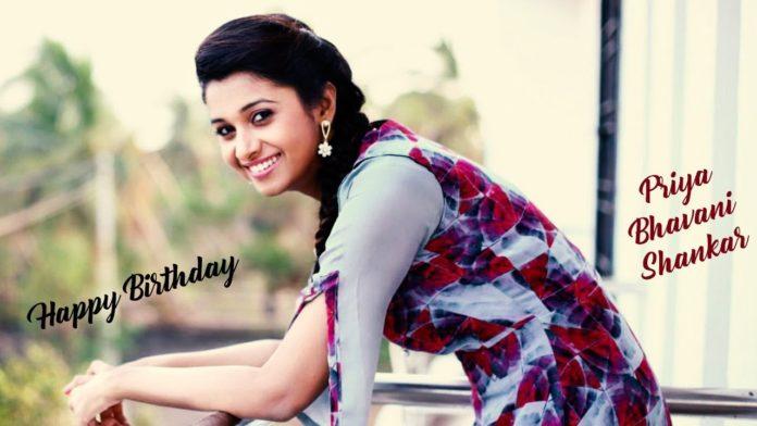 Priya Bhavani Shankar Birthday 2020