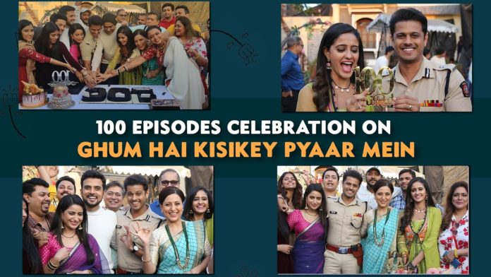 ghum hai kisike pyaar mein 100th episode celebrations