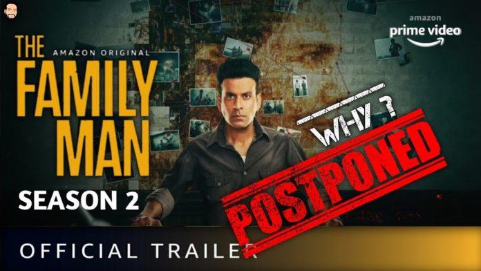 the family man season 2 release date postponed