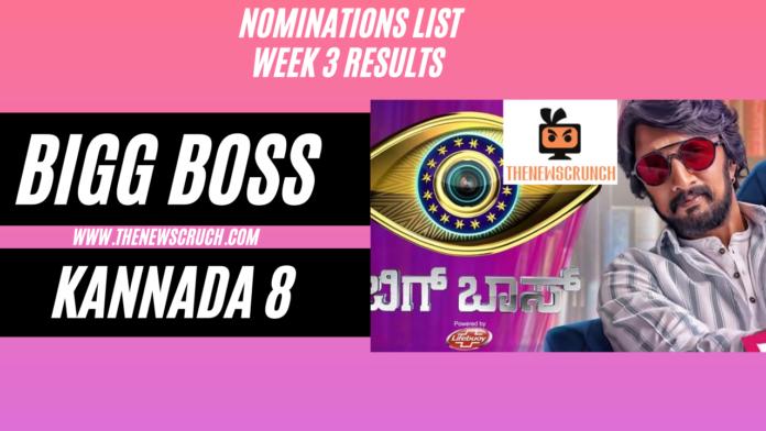 bigg boss kannada 8 nominations list week 3