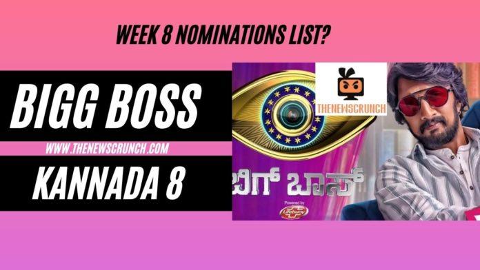 bigg boss kannada 8 week 8 nominations list