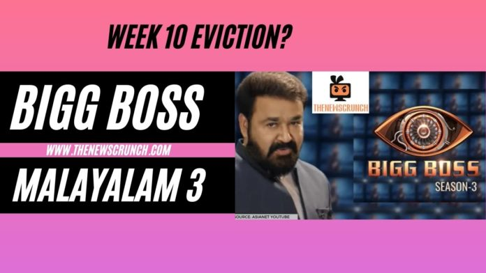 bigg boss malayalam 3 week 10 eviction