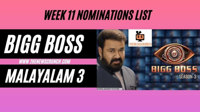 bigg boss malayalam 3 nominations list week 11