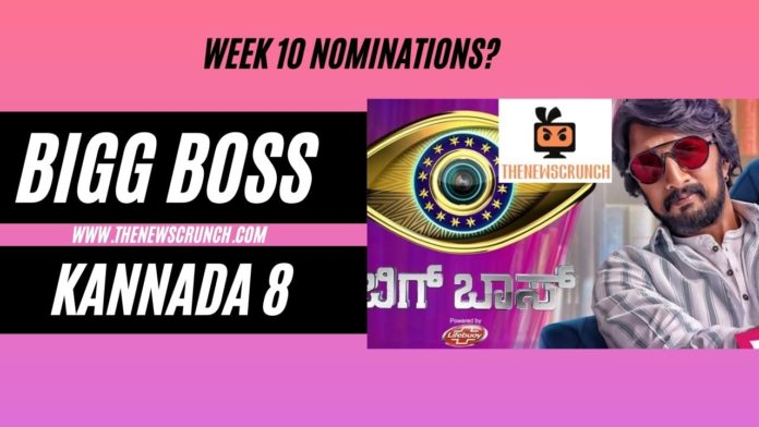 bigg boss kannada 8 week 10 nominations list