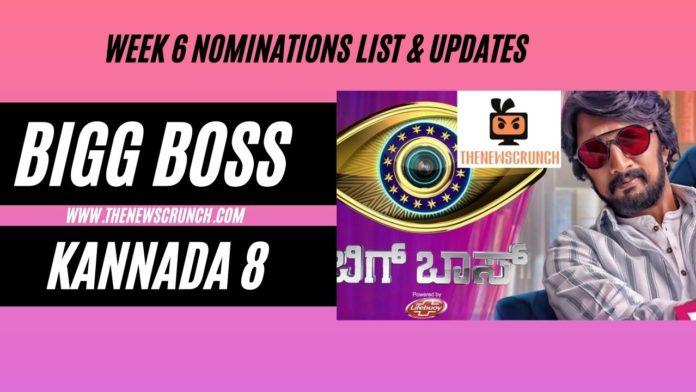 bigg boss kannada 8 week 6 nominations list