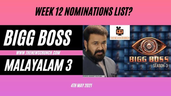 bigg boss malayalam 3 nominations list week 12