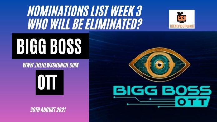 bigg boss ott nominations list week 3 elimination